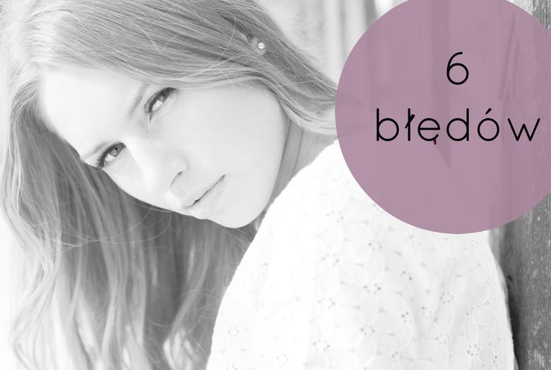6 błędów, które popełniasz myjąc włosy