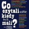 Co czytali sobie kiedy byli mali? Ewa Świerżewska, Jarosław Mikołajewski, 34,99zł