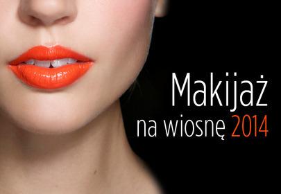 Makijaż na wiosnę 2014