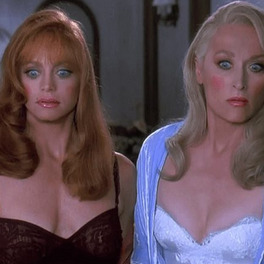 Goldie Hawn i Meryl Streep Death becomes her